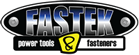 Fastek - Power Tools and Fasteners